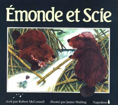 Emonde Et Scie by Robert McConnell image