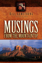 Musings from the Mountaintop by Bill Armstrong image