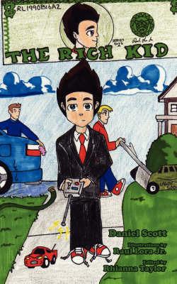 The Rich Kid by Daniel Scott