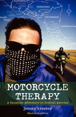 Motorcycle Therapy by Jeremy Kroeker