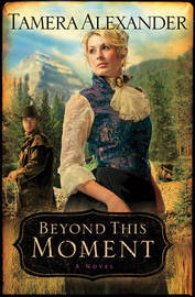 Beyond This Moment by Tamera Alexander image