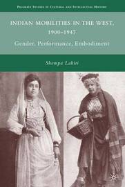 Indian Mobilities in the West, 1900-1947 by S Lahiri image
