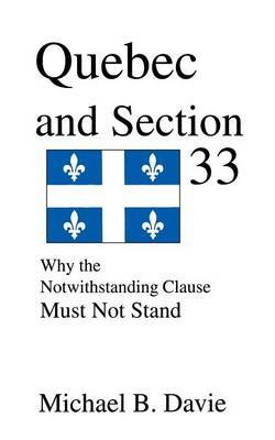 Quebec and Section 33 by Michael B Davie image
