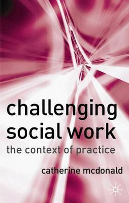 Challenging Social Work by Catherine McDonald image