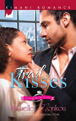 Trail of Kisses by Michelle Monkou image