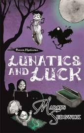 Lunatics and Luck by Marcus Sedgwick image