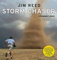 Storm Chaser: A Photographer's Journey by Jim Reed image