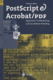 PostScript & Acrobat/PDF by Thomas Merz