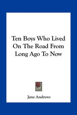 Ten Boys Who Lived on the Road from Long Ago to Now image