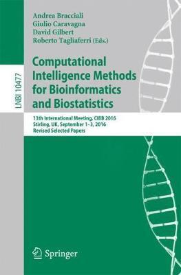Computational Intelligence Methods for Bioinformatics and Biostatistics image
