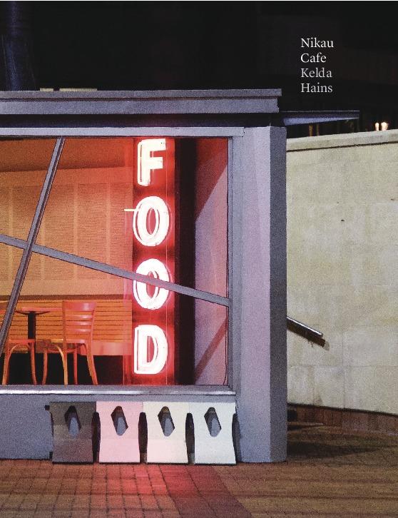 Nikau Cafe Cookbook by Kelda Hains