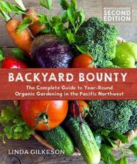 Backyard Bounty - Revised & Expanded by Linda Gilkeson
