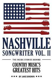 Nashville Songwriter, Volume 2 by Jake Brown image