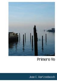 Primero Yo by Juan E. Hartzenbusch image