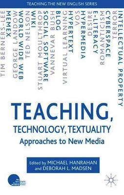 Teaching, Technology, Textuality by Michael Hanrahan image