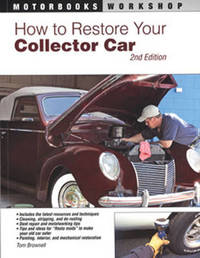 How to Restore Your Collector Car by Tom Brownell image