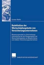Redefinition Der Wertschopfungskette Von Versicherungsunternehmen by Carsten Rahlfs
