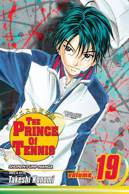 Prince of Tennis, Vol. 19 by Takeshi Konomi