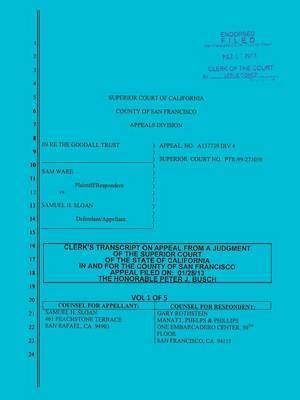 Sloan vs. Ware and Bank of America Clerk's Transcript on Appeal Vol. 1 by Samuel H. Sloan