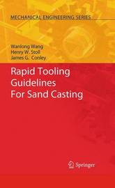 Rapid Tooling Guidelines For Sand Casting by Wanlong Wang image