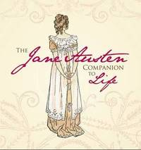 The Jane Austen Companion to Life by Sourcebooks Inc image