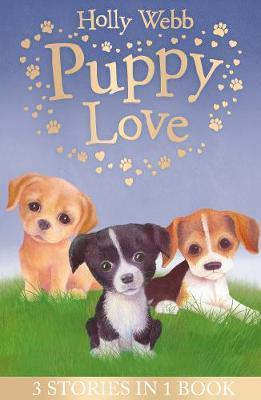 Puppy Love by Holly Webb