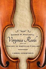George P. Knauff's Virginia Reels and the History of American Fiddling by Chris Goertzen image
