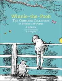 Winnie-the-Pooh: The Complete Collection of Stories and Poems by A.A. Milne