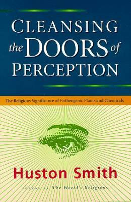 Cleansing the Doors of Perception by Huston Smith image