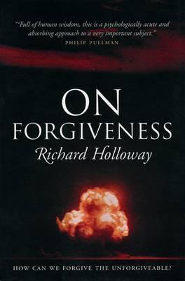 On Forgiveness by Richard Holloway image