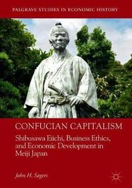 Confucian Capitalism by John H. Sagers