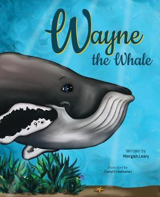 Wayne the Whale by Morgan Leary