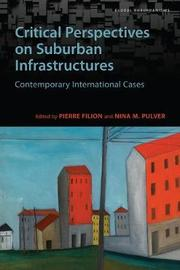 Critical Perspectives on Suburban Infrastructures