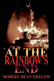 At The Rainbow's End by Robert Dean Frelow image