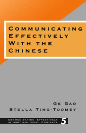 Communicating Effectively with the Chinese by Ge Gao image