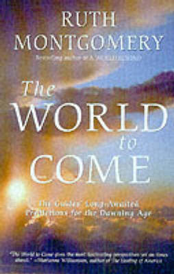The World to Come by Ruth Montgomery image
