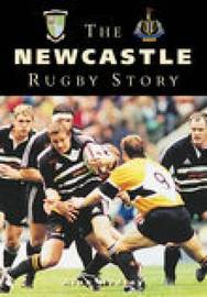 The Newcastle Rugby Story by Alan Hedley image