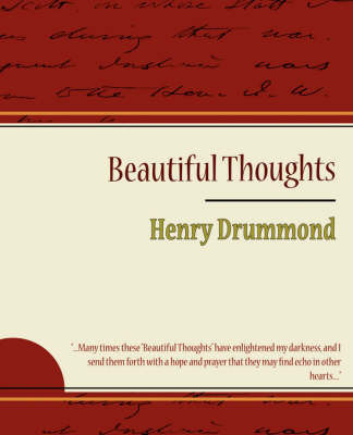 Beautiful Thoughts - Henry Drummond by Henry Drummond