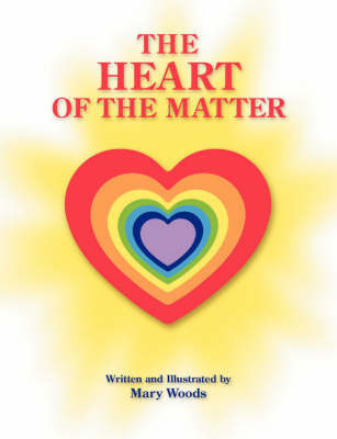The Heart of the Matter by Mary Woods