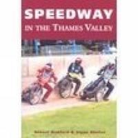 Speedway in the Thames Valley by Robert Bamford image