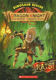 Dragon Knight: #2 Rats! by Kyle Mewburn