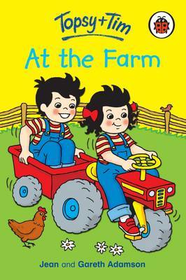 Topsy and Tim at the Farm by Jean Adamson