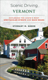 Scenic Driving Vermont by Stewart M Green