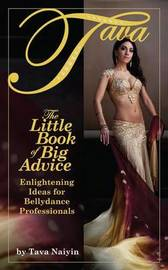 Little Book of Big Advice by Tava Naiyin