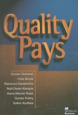 Quality Pays by Gunter Rommell