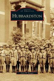 Hubbardston by Gary W Kangas