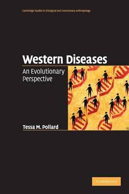 Western Diseases by Tessa M. Pollard