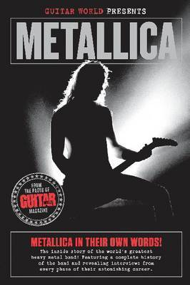 "Metallica"" (""Guitar World"" Presents) by Brad Tolinsky"