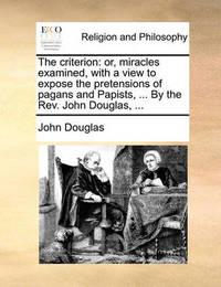 The Criterion by John Douglas