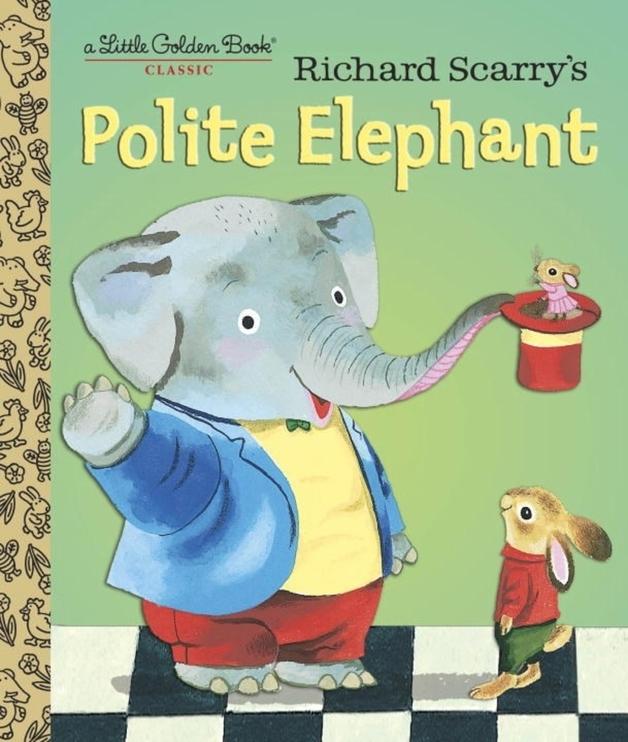 LGB Richard Scarry's Polite Elephant by Richard Scarry